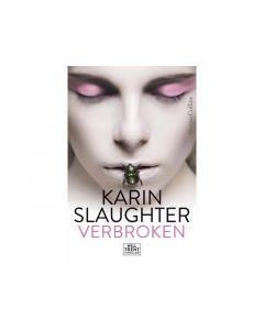 Karin Slaughter | Verbroken