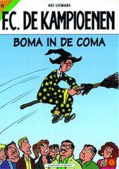 Kampioenen 022 Boma In De Coma