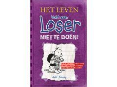 Het Leven Van Een Loser 5 - Niet Te Doen