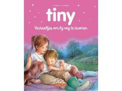 Tiny Hartendiefjes Verhaaltjes Om Bij Weg Te Dromen