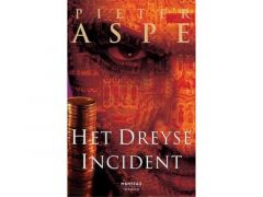 Aspe Het Dreyse Incident