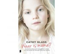 Cathy Glass - Waar Is Mama?