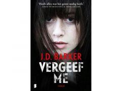 J.D. Barker - Vergeef Me