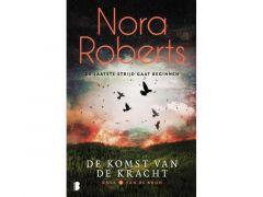 Nora Roberts - De Komst Van De Kracht
