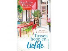 Raeanne Thayne - Tussen Hoop En Liefde