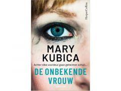 Mary Kubica - De Onbekende Vrouw